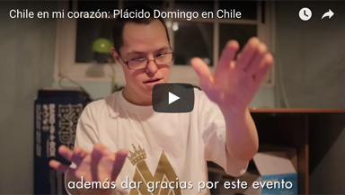 Chile en mi corazón: Plácido Domingo en Chile