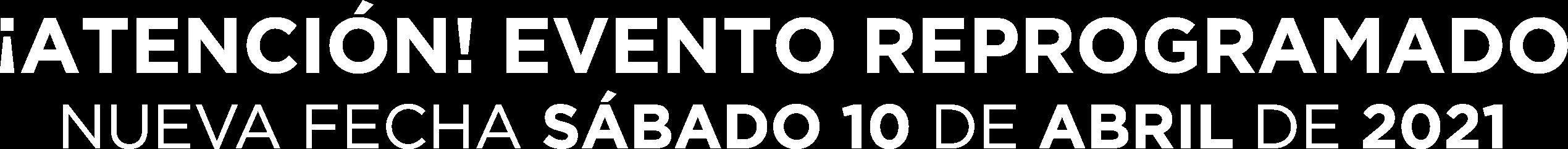 Evento reprogramado - Nueva fecha: sábado 10 de abril 2021