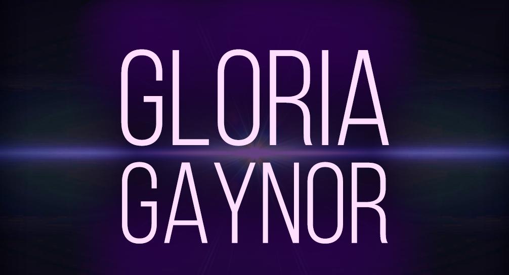 Gloria Gaynor