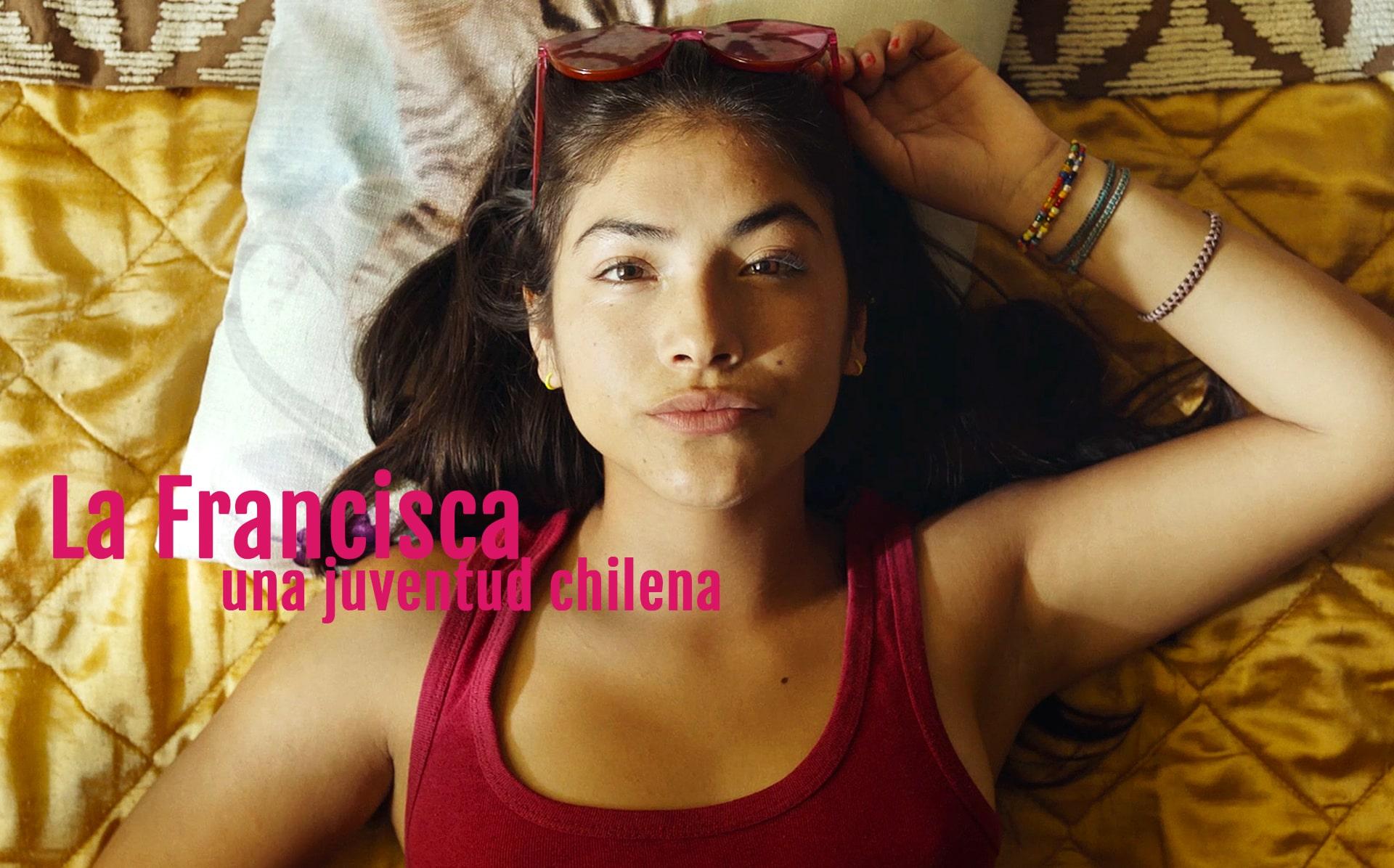la francisca - una juventud chilena