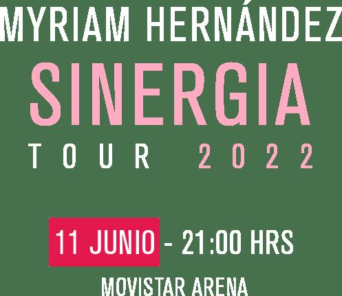 myriam hernandez - sinergia 2022
