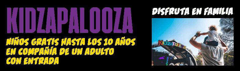 Kidzapalooza, niños gratis hasta los 10 años en compañía de un adulto ¡disfruta en familia.