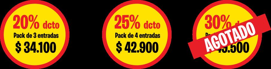20% dcto Comprar Pack 3 entradas $34.100 | 25% dcto Comprar Pack 4 entradas $42.900 | 30% dcto Comprar Pack 5 entradas $49.500