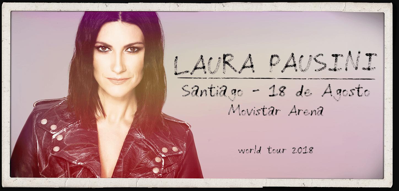Laura Pausini en Chile - Entradas concierto 18 de Agosto 2018
