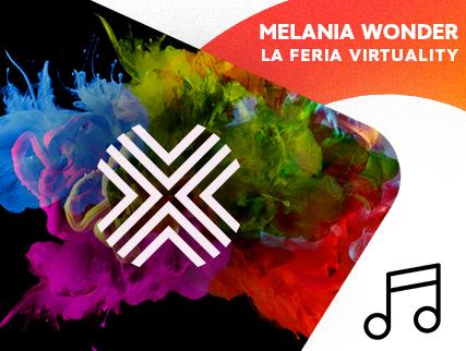 Virtuality 2021 - Melania Wonder