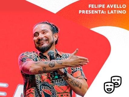 Felipe Avello presenta: Latino