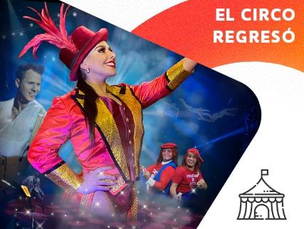 Circo de Pastelito - El circo regreso