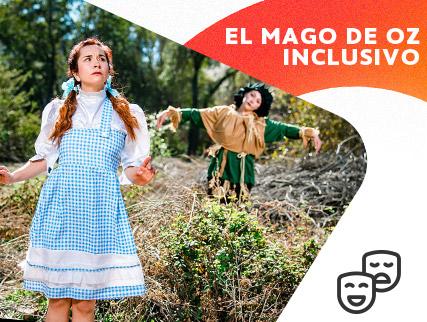 El Mago De Oz Inclusivo