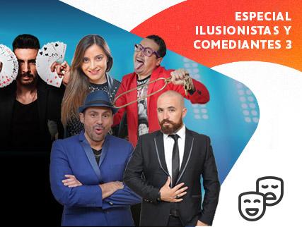 Especial Ilusionistas y Comediantes 3- Versión Streaming