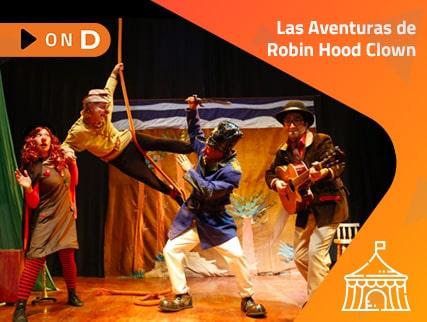 Las Aventuras de Robin Hood Clown