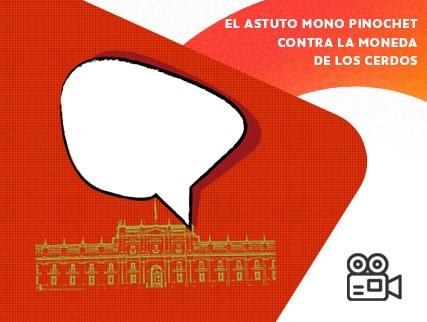 Ciclo Perut + Osnovikoff - El astuto mono Pinochet
