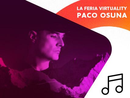 Virtuality 2021 - Paco Osuna