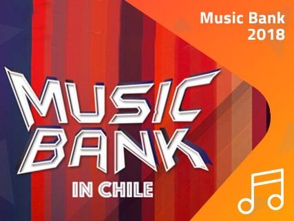 ¡Revivamos Music Bank Chile 2018!
