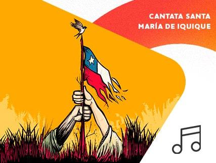 """Cantata Santa María de Iquique """"Vamos Mujer"""""""