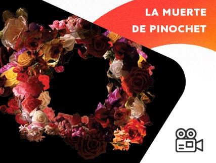 Ciclo Perut + Osnovikoff - La Muerte de Pinochet