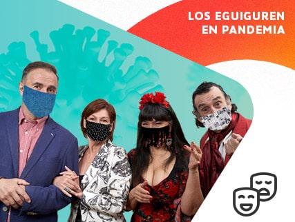 Los Eguiguren en Pandemia