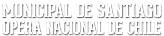 Municipal de Santiago Opera Nacional de Chile