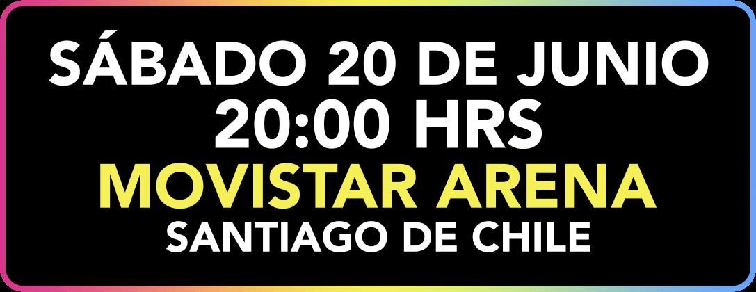 Sábado 20 de junio 2020 - 20:00 hrs| Movistar Arena - Santiago