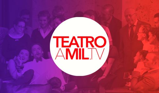 Teatro a Mil TV
