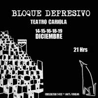 Bloque Depresivo Teatro Cariola - Santiago