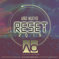 RESET 2019 By After Office Alto San Francisco - Santiago