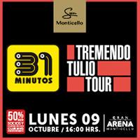 Show 31 Minutos Gran Arena Monticello - San Francisco de Mostazal