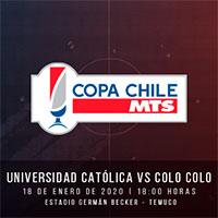 Universidad Católica vs. Colo-Colo Estadio Municipal Germán Becker - Temuco