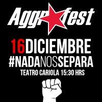 AGGROFEST Teatro Cariola - Santiago