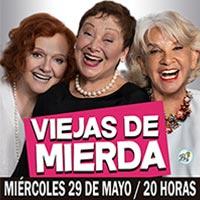 Viejas de Mierda Teatro Municipal de Temuco - Temuco