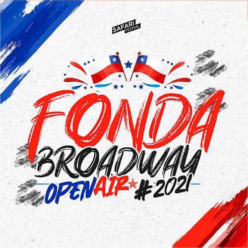 Fonda Broadway Open Air 2021 Espacio Broadway (Ruta 68, kilómetro 16) - Pudahuel