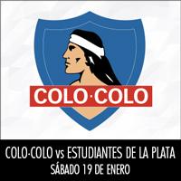 Colo-Colo vs. Estudiantes de La Plata Estadio Monumental - Macul