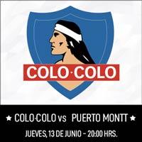 Colo-Colo vs. D. Puerto Montt Estadio Monumental - Macul