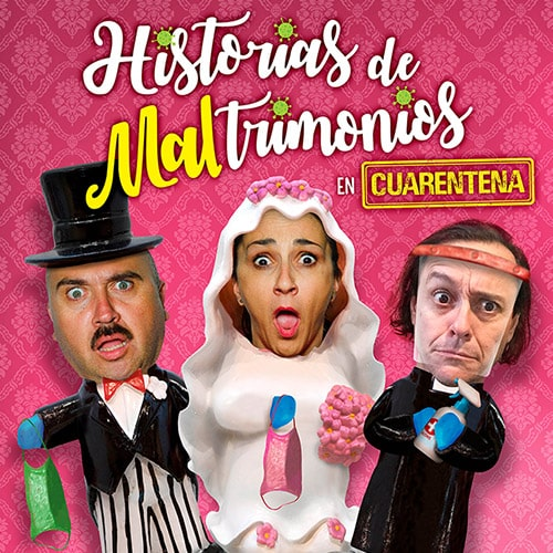 Historias de Maltrimonios en Cuarentena Streaming Punto Play - Santiago