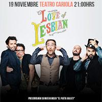 Love of Lesbian Teatro Cariola - Santiago