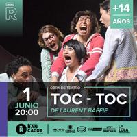 Toc Toc Teatro Regional de Rancagua - Rancagua