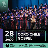 Concierto Coro Chile Gospel Teatro Regional de Rancagua - Rancagua