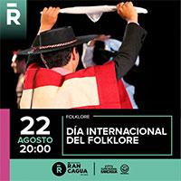 Día Internacional del Folklore Teatro Regional de Rancagua - Rancagua
