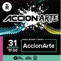 Accionarte Teatro Regional de Rancagua - Rancagua