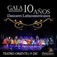 Gala 10 años danzares latinoamericanos Teatro Oriente - Providencia