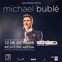 Michael Bublé | Movistar Arena | 12 de octubre 2020