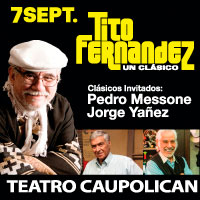 Tito Fernandez, Pedro Messone y Jorge Yañez Teatro Caupolicán - Santiago