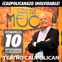 Caupolicanazo Inolvidable de Cada Día Mejor Teatro Caupolicán - Santiago
