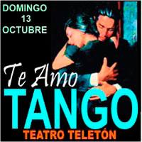 Te Amo Tango Teatro Teletón - Santiago