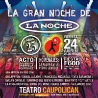 La Gran Noche de la Revista La Noche Teatro Caupolicán - Santiago