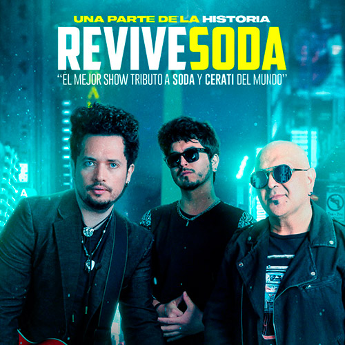 Revive Soda Teatro Caupolicán - Santiago