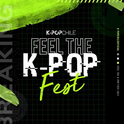 FEEL THE K-POP FEST 2021 Teatro Caupolicán - Santiago