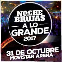 Noche de Brujas Movistar Arena - Santiago