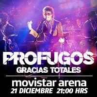 Prófugos Movistar Arena - Santiago