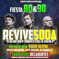 Fiesta 80 & 90 Revive Soda Teatro Caupolicán - Santiago