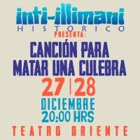 Inti Illimani Histórico Teatro Oriente - Providencia